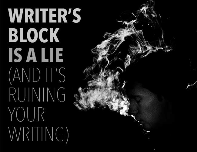 Writer's Block is a Lie