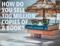 How Do You Sell 100 Million Copies of a Book?