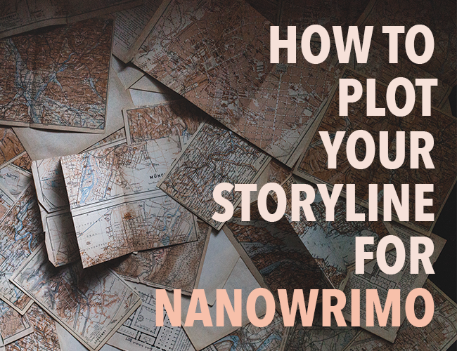 How to Plot Your Storyline for NaNoWriMo