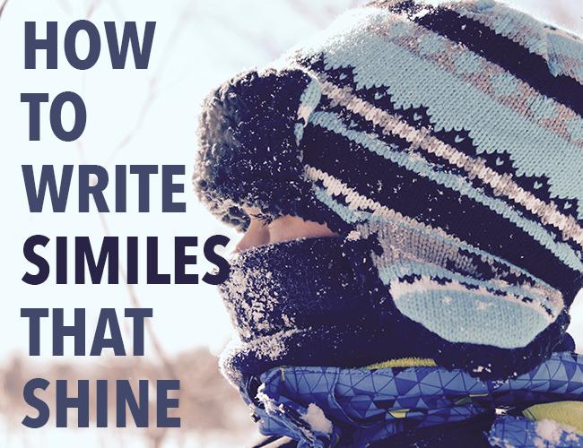 How to Write Similes that Shine