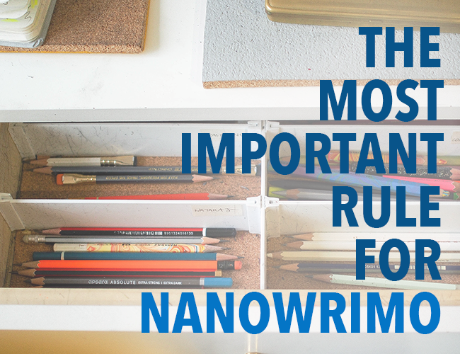 The Most Important Rule for NaNoWriMo