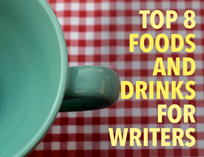 Inspiration: Top 8 Foods and Drinks for Writers