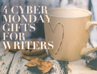 4 Cyber Monday Gifts for Writers