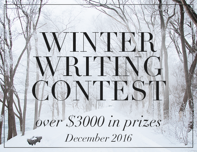 Join Our Winter Writing Contest (Over $3000 in Prizes!)