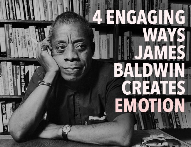 4 Engaging Ways James Baldwin Captures Emotion