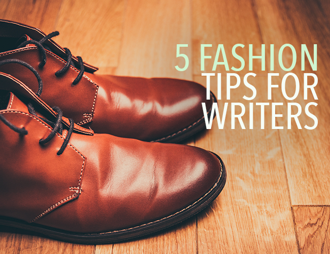 Clothes description: 5 Fashion Tips for Writers