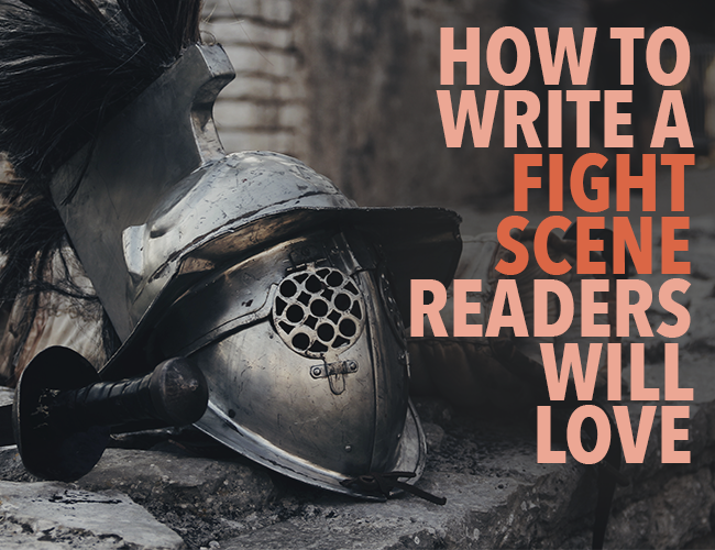 How to Write a Fight Scene Readers Will Love
