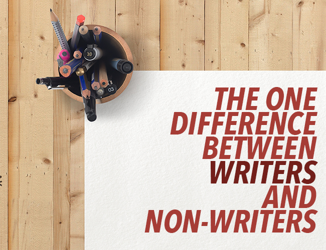 The One Difference Between Writers and Non-Writers