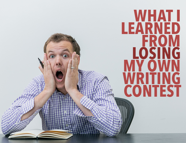 What I Learned From Losing My Own Writing Contest