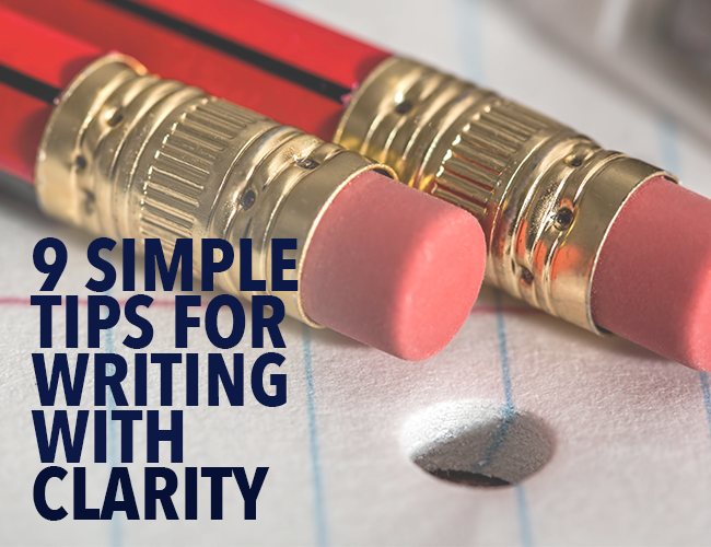 9 Simple Tips for Writing With Clarity