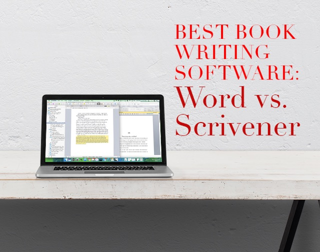 Best Book Writing Software: Word vs Scrivener