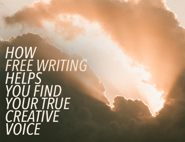 How Free Writing Helps You Find Your True Creative Voice