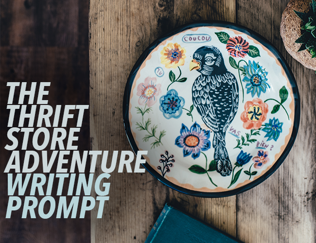 The Thrift Store Adventure Writing Prompt