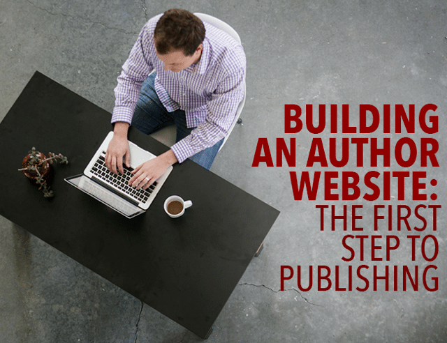 Building an Author Website the First Step to Publishing