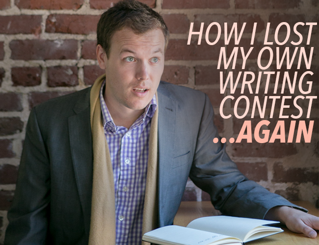 How I Lost My Own Writing Contest… Again