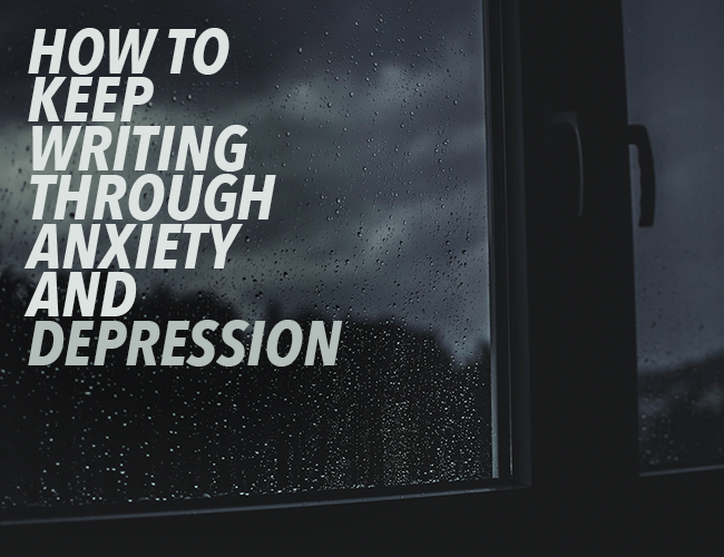 Writers and Depression: How to Keep Writing Through the Darkness