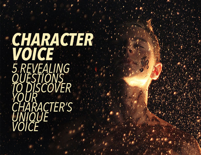 Character Voice: 5 Revealing Questions to Discover Your Character's Unique Voice