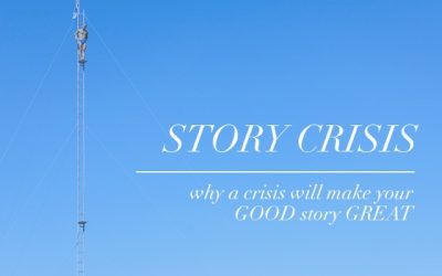 Story Crisis: Why a Literary Crisis Will Make Your GOOD Story GREAT
