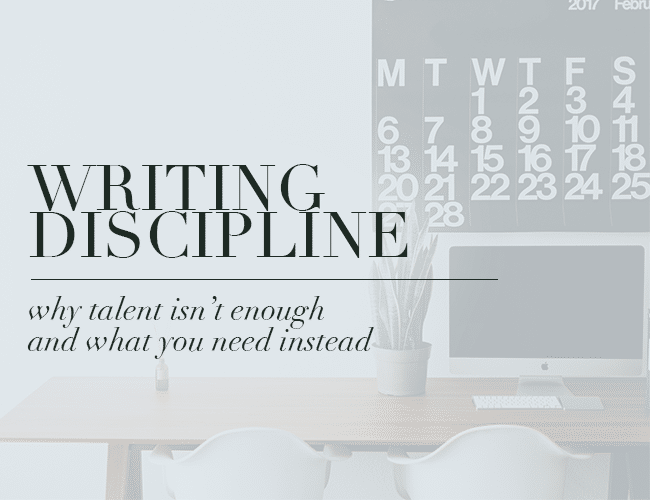 Writing Discipline: Why Talent Isn't Enough (And What You Need Instead)