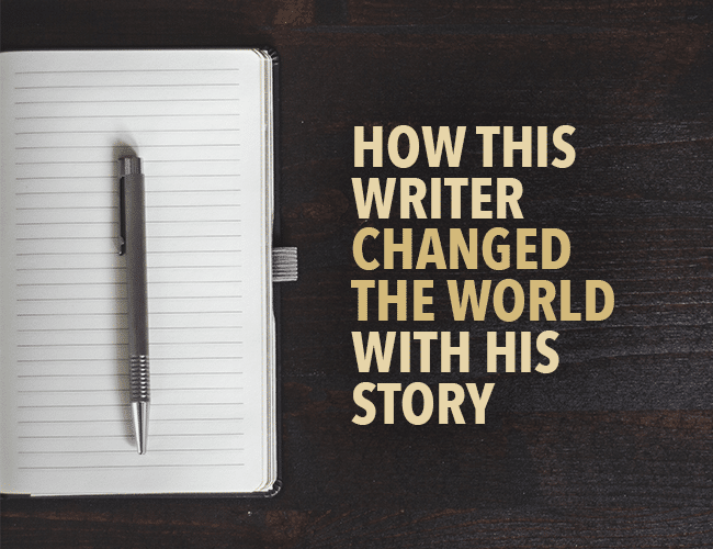 How This Writer Changed the World With His Story