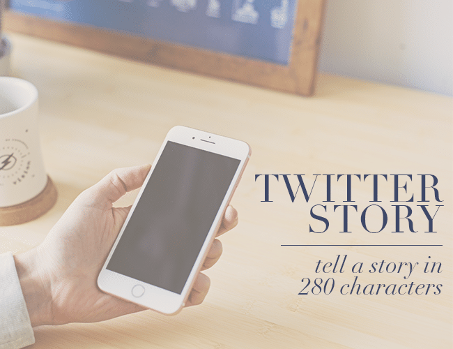 Twitter Story: Tell a Story in 280 Characters