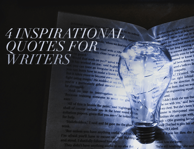 4 Inspirational Quotes for Writers