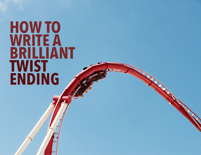 How to Write a Brilliant Twist Ending for Your Story