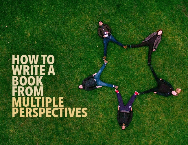 How to Write a Book from Multiple Perspectives