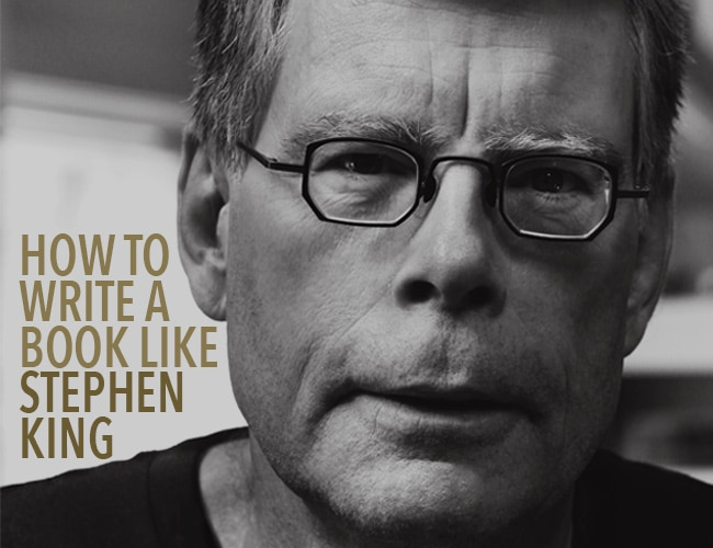 How to Write a Book Like Stephen King