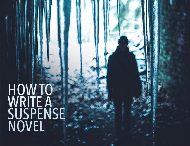 How To Write A Suspense Novel