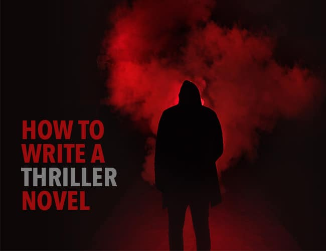 How To Write A Thriller Novel