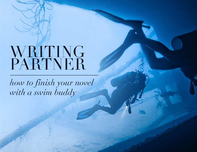 Writing Partner: How to Finish Your Novel With a Swim Buddy