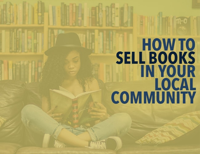 How to Sell Books in Your Local Community