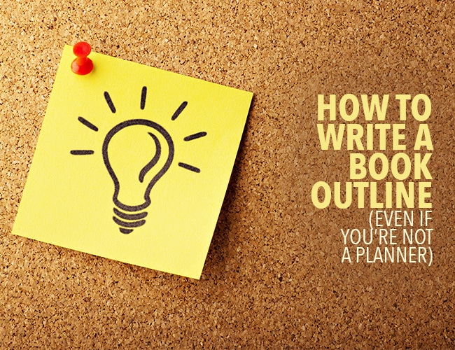How to Write a Book Using an Outline