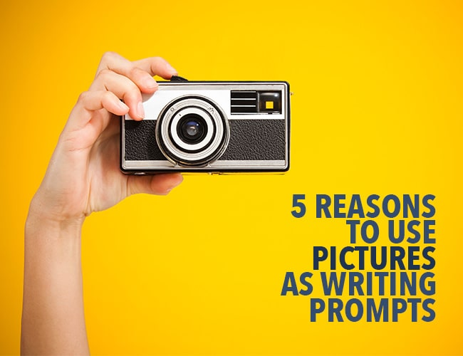 5 Reasons to Use Pictures as Writing Prompts
