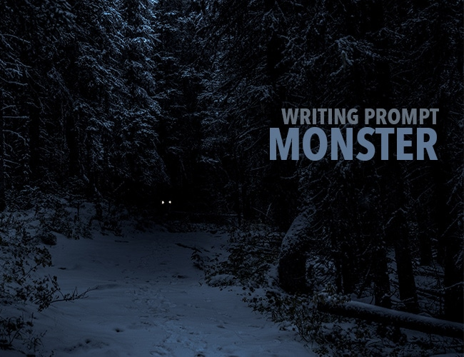 Writing Prompt: Monster