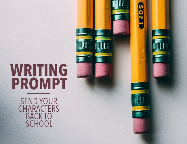Writing Prompt: Send Your Characters Back to School