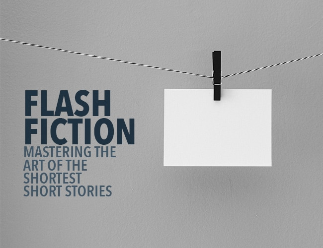 Flash Fiction: Mastering the Art of the Shortest Short Stories