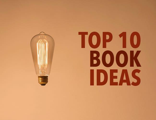 Top 10 Book Ideas