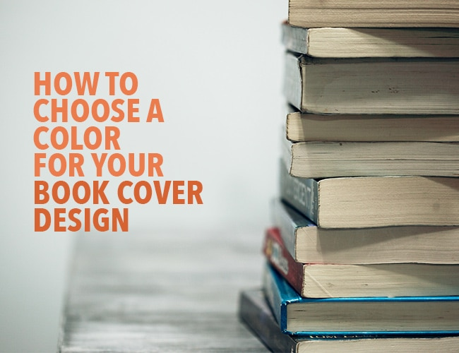 How to Choose a Color for Your Book Cover Design