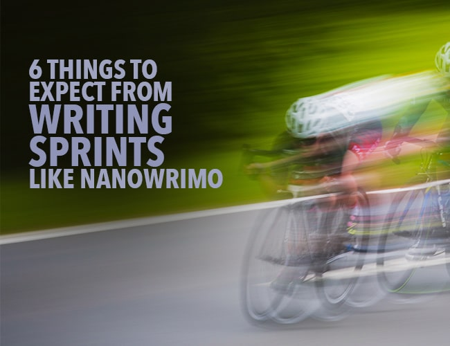 6 Things to Expect From Writing Sprints Like NaNoWriMo