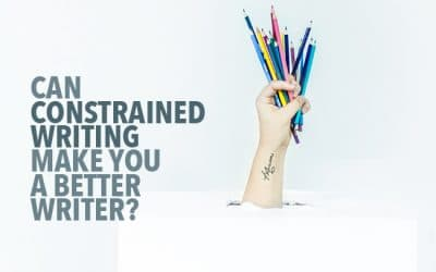 Can Constrained Writing Make You a Better Writer?