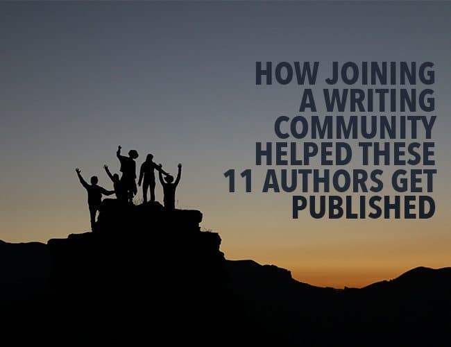 How Joining a Writing Community Helped These 11 Authors Get Published