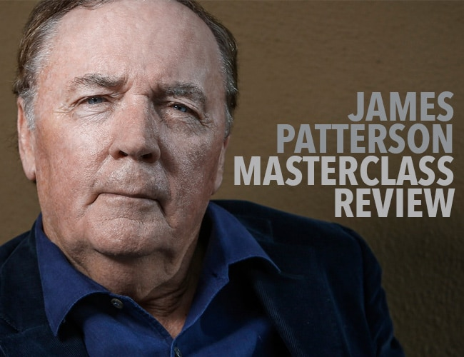James Patterson MasterClass Review: Is This What You Need to Write a Page-Turning Thriller?