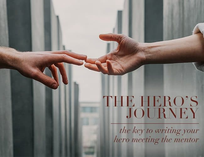 The Hero's Journey: The Key to Writing Your Hero Meeting the Mentor