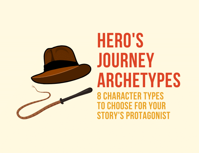 8 Hero's Journey Archetypes Universally Used for a Protagonist