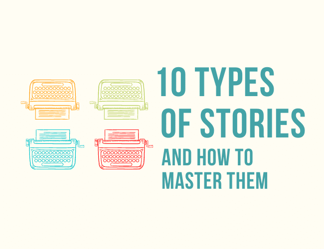 The 10 Types of Stories and How to Master Them