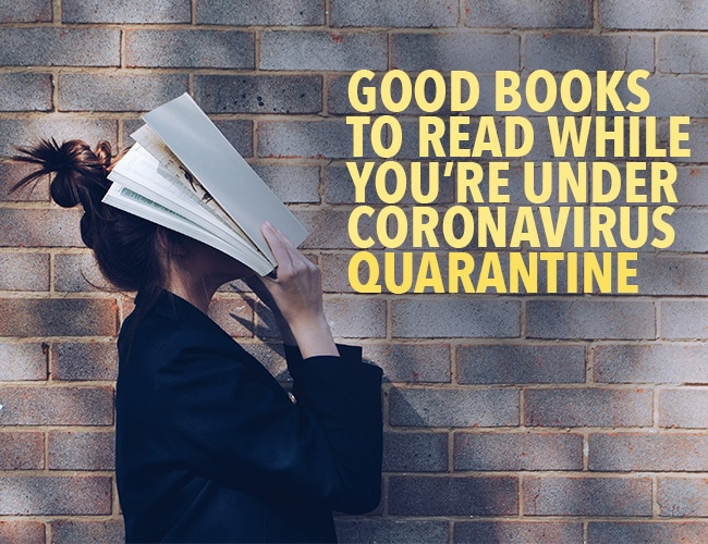 Good Books to Read While You're Under Coronavirus Quarantine