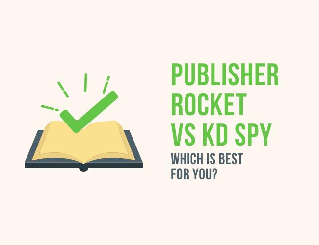 Publisher Rocket vs KD Spy