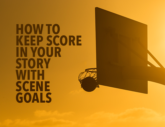 How to Keep Score in Your Story With Scene Goals
